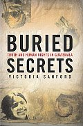Buried Secrets Truth & Human Rights In G