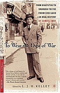 To Wear the Dust of War: From Bialystok to Shanghai to the Promised Land (Palgrave Studies in Oral History)