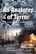 Anatomy of Terror A History of Terrorism