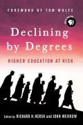 Declining By Degrees (05 Edition)
