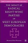 The Impact of Radical Right-Wing Parties in West European Democracies (Europe in Transition: The NYU European Studies) Cover