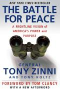 Battle for Peace A Frontline Vision of Americas Power & Purpose