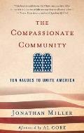 The Compassionate Community: Ten Values to Unite America
