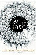 Bones Rocks & Stars The Science of When Things Happened