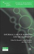 Informal Labour Markets and Development