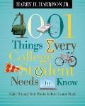 1001 Things Every College Student Needs to Know: Like Buying Your Books Before Exams Start (1001 Things)