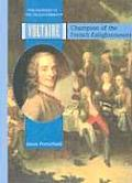 Voltaire: Champion of the French Enlightenment