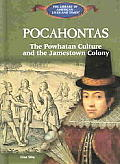 Pocahontas:: The Powhatan Culture and the Jamestown Colony