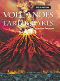 Volcanoes and Earthquakes (Wild Nature)