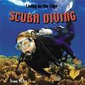 Scuba Diving (Living on the Edge)