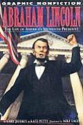Abraham Lincoln: The Life of America's Sixteenth President