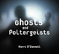 Ghosts and Poltergeists (Tony Stead Nonfiction Independent Reading Collection)