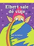 Elbert Sale de Viaje (Elbert Takes a Trip)