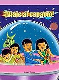 Viaje Al Espacio (Blast Off!)