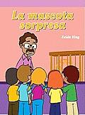 La Mascota Sorpresa (the Class Surprise)