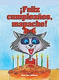 Feliz Cumpleaos Mapache! (Happy Birthday, Rita Raccoon!)