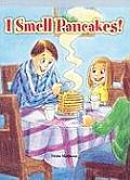 I Smell Pancakes!