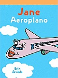 Jane El Aeroplano (Airplane Jane)