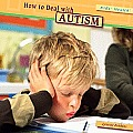 How to Deal with Autism (Kids' Health)