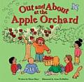 Out and about at the Apple Orchard (Out and about Books)