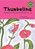 Thumbelina: A Retelling of the Hans Christian Andersen Fairy Tale