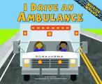 I Drive an Ambulance (Working Wheels)