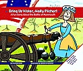 Bring Us Water, Molly Pitcher!: A Fun Song about the Battle of Monmouth