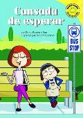 Cansada de Esperar (Tired of Waiting) (Read-It! Readers)
