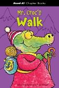 Mr. Croc's Walk