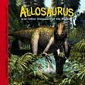 Allosaurus and Other Dinosaurs of the Rockies (Dinosaur Find)
