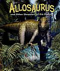 Allosaurus and Other Dinosaurs of the Rockies