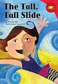 The Tall, Tall Slide
