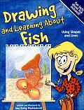 Drawing and Learning about Fish: Using Shapes and Lines