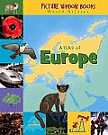 Atlas of Europe (Picture Window Books World Atlases)