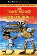 The Town Mouse and the Spartan House (Read-It! Chapter Books: Historical Tales)