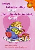 Happy Valentine's Day, Gus!/!Feliz Dia de La Amistad, Gus!