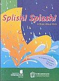 Splish! Splash!: A Book about Rain (Amazing Science Interactive)
