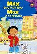 Max Goes to the Barber/Max Va a la Peluqueria