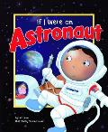 If I Were an Astronaut (Dream Big!)