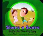 Share a Scare: Writing Your Own Scary Story