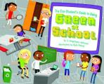 The Eco-Student's Guide to Being Green at School (Point It Out! Tips for Green Living)