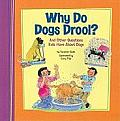 Why Do Dogs Drool?: And Other Questions Kids Have about Dogs (Kids' Questions)