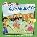 Mu'vete/Get Up and Go