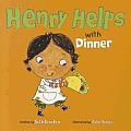 Henry Helps with Dinner (Henry Helps)