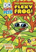 The Fantastic Flexy Frog (DC Super-Pets)