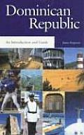 The Dominican Republic: An Introduction and Guide