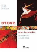 Move Upper Intermediate: Coursebook With CD-rom