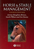 Horse and Stable Management (4TH 03 Edition)