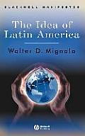 The Idea of Latin America (Blackwell Manifestos) Cover