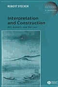 Interpretation and Construction: In Other Words